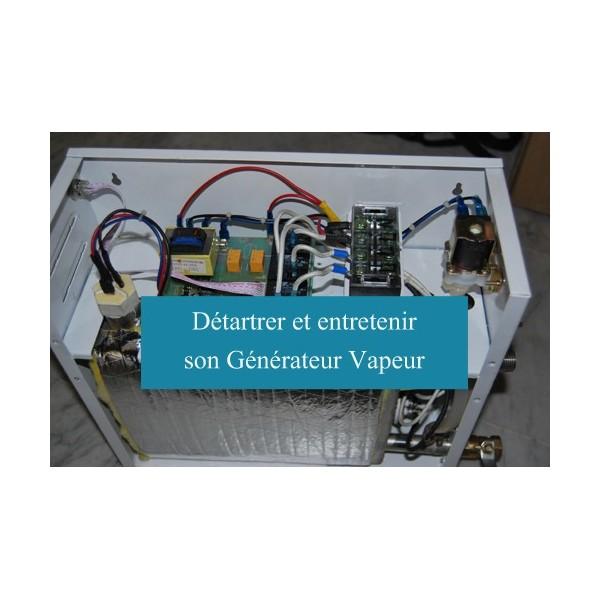 Istruzioni per la decalcificazione di generatore di vapore desineo - Detartrer son chauffe eau ...