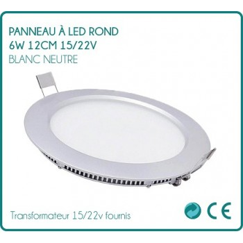 LED panel round 6w white neutral 12 cm 15/22v