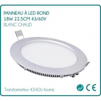 Panneau à LED rond 18w Blanc chaud 22.5cm  43/60v