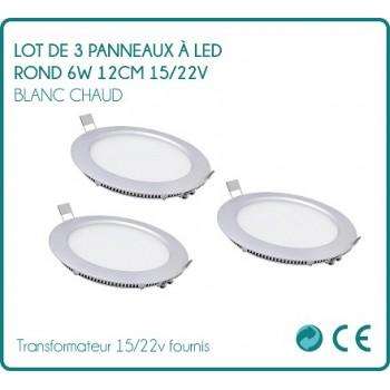 Lot de 3 Panneaux à LED rond 6w Blanc chaud 12cm 15/22v