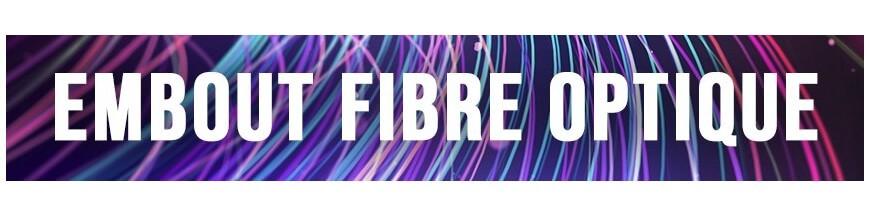 embout pour fibre optique