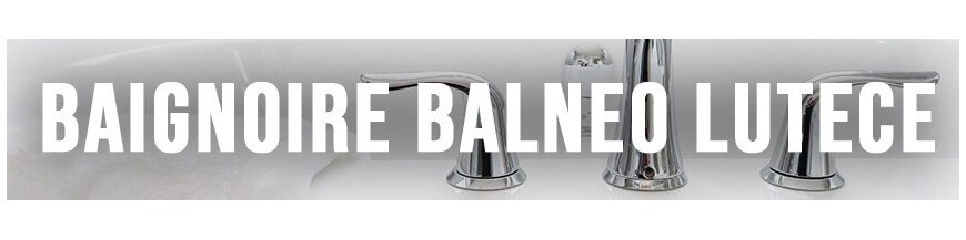 Balneotherapy bathtubs full option lutèce